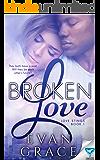 Broken Love (Love Stings Series Book 1)