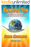 Knowledge Stew: The Guide to the Most Interesting Facts in the World, Volume 2 (Knowledge Stew Guides)