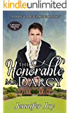 The Honorable Mr. Darcy: A Pride & Prejudice Variation (A Meryton Mystery Book 1) (English Edition)