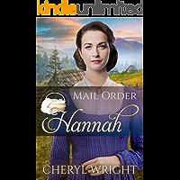 Mail Order Hannah (Widows, Brides, and Secret Babies