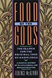 Food of the Gods: The Search for the Original
