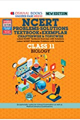 Oswaal NCERT Problems - Solutions (Textbook + Exemplar) Class 11 Biology Book (For 2021 Exam) Kindle Edition