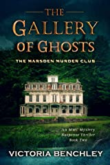 The Gallery of Ghosts: A Marsden Murder Club Gripping Psychological Mystery Suspense Thriller Book 2 (The Marsden Murder Club) Kindle Edition
