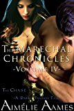 The Marechal Chronicles: Volume IV, The Chase: A Dark Fantasy Tale