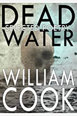 Dead Water: Selected Poetry: Selected Poetry (Selected Horror Poetry Book 2) Kindle Edition
