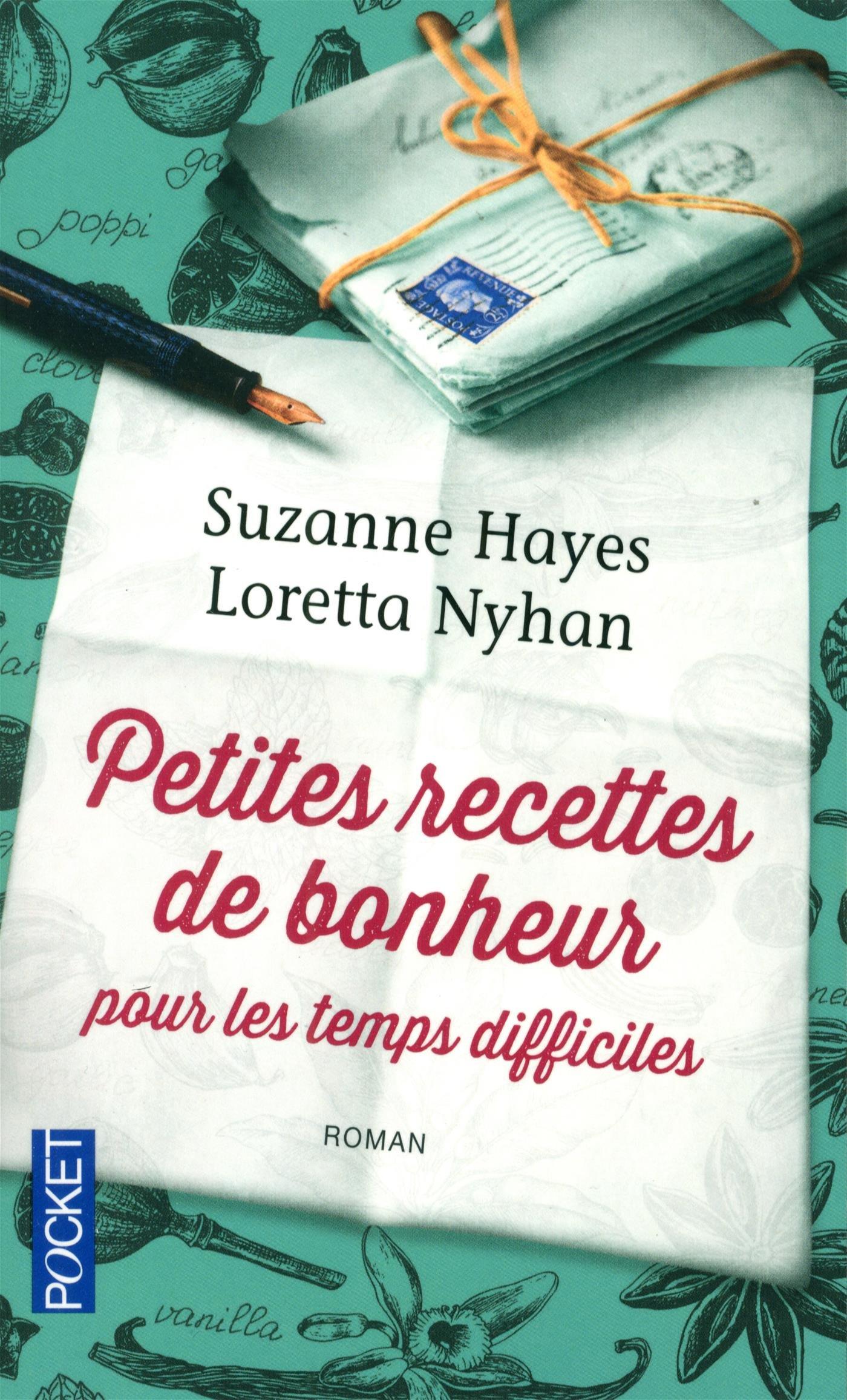 Suzanne Hayes - Petites recettes de bonheur pour les temps difficiles