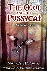 The Owl and the Pussycat: A Shifter Romance Kindle Edition