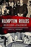 Hampton Roads Murder & Mayhem