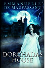 Dorchadas House: a 1940s Gothic Tale Kindle Edition