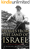 Stories From the Land of Israel (Biographies of Inspirational People in the History of Israel and the Return of the…