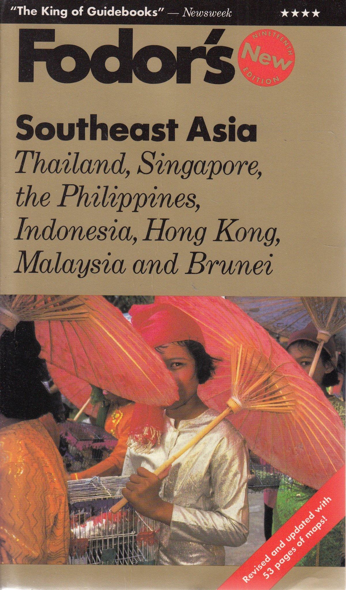 Southeast Asia: Thailand, Singapore, the Philippines, Indonesia, Hong Kong, Malaysia and Brunei (Gold Guides)