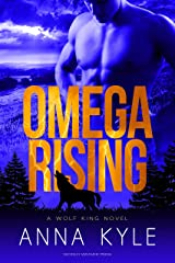 Omega Rising (Wolf King Book 1) Kindle Edition