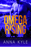 Omega Rising (Wolf King Book 1)