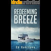 Redeeming Breeze (Trawler Trash Book 4)