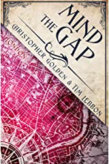 Mind the Gap (Hidden Cities Book 1) Kindle Edition