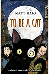 To Be A Cat Kindle Edition