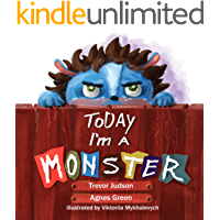 """Today I'm a Monster: Book on mothers love & acceptance. Great for teaching emotions, recognizing and accepting difficult feelings as anger & sadness. Best ... to say """"I love you"""" to kid who misbehaved"""