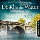Dead in the Water: A Cherringham Mystery 1