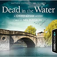 Dead in the Water: A Cherringham Mystery 1