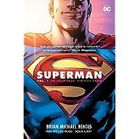 Superman Vol. 1 The Unity Saga