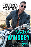 Wicked Whiskey Love: Sexy Standalone Romance