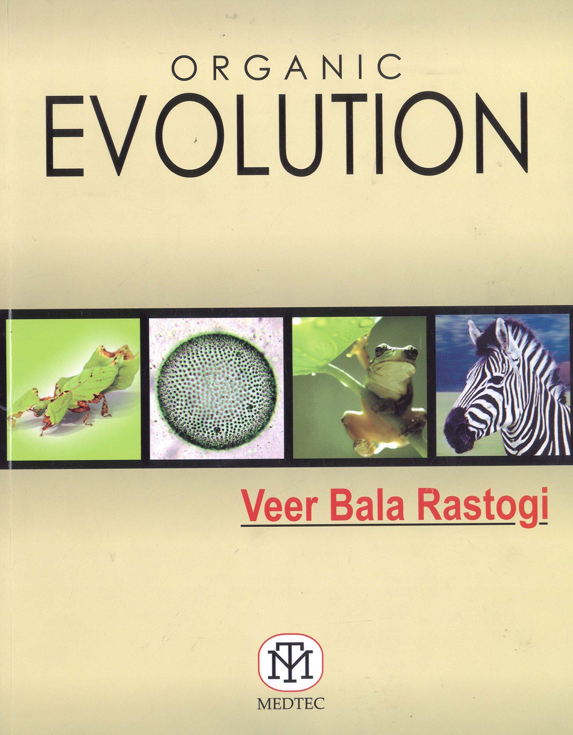 Organic Evolution: Veer Bala Rastogi: 9789381714515: Amazon
