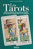 Les tarots : méthode originale d'interprétation établie sur 18 années d'application et d'expérience