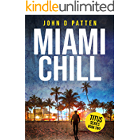 Miami Chill (Titus South Florida Mystery Thriller Series Book 2)