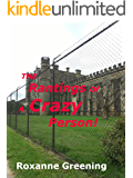 The Rantings Of A Crazy Person