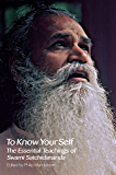 To Know Your Self: The Essential Teachings of Swami Satchidananda (English Edition)