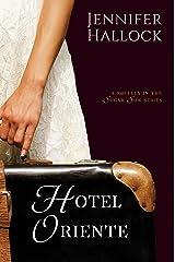 Hotel Oriente (Sugar Sun Series Book 1) Kindle Edition