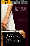 Hotel Oriente (Sugar Sun Series Book 1)