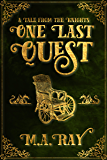 One Last Quest: A Tale from the Knights