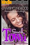 Small Town Romance Collection: 4 Contemporary Romances