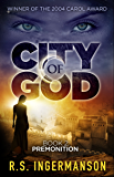 Premonition: A Time-Travel Suspense Novel (City of God Book 2)