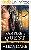 Vampire's Quest: A Paranormal Romance Novel (Knight Fever Book 1)