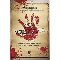 Sem Vestígios: Revelações de um agente secreto da ditadura militar brasileira
