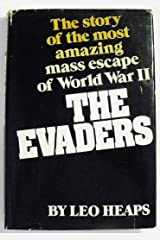 The Evaders: The Story of the Most  Amazing Mass Escape of World War II Hardcover