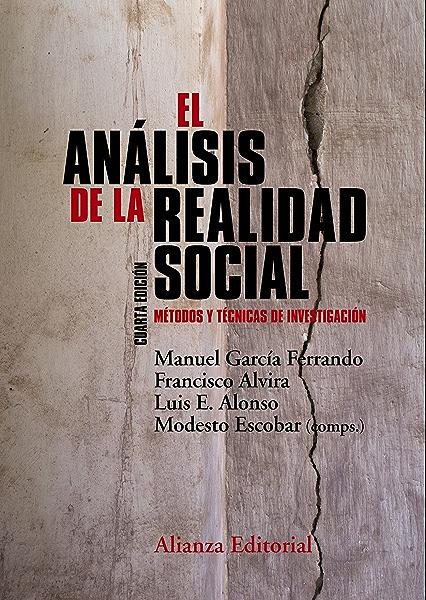 El análisis de la realidad social: Métodos y técnicas de ...