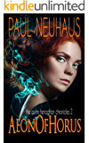 Aeon of Horus - An Urban Fantasy (Quinn Henaghan Chronicles Book 2)