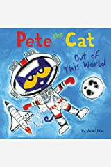 Pete the Cat: Out of This World Kindle Edition