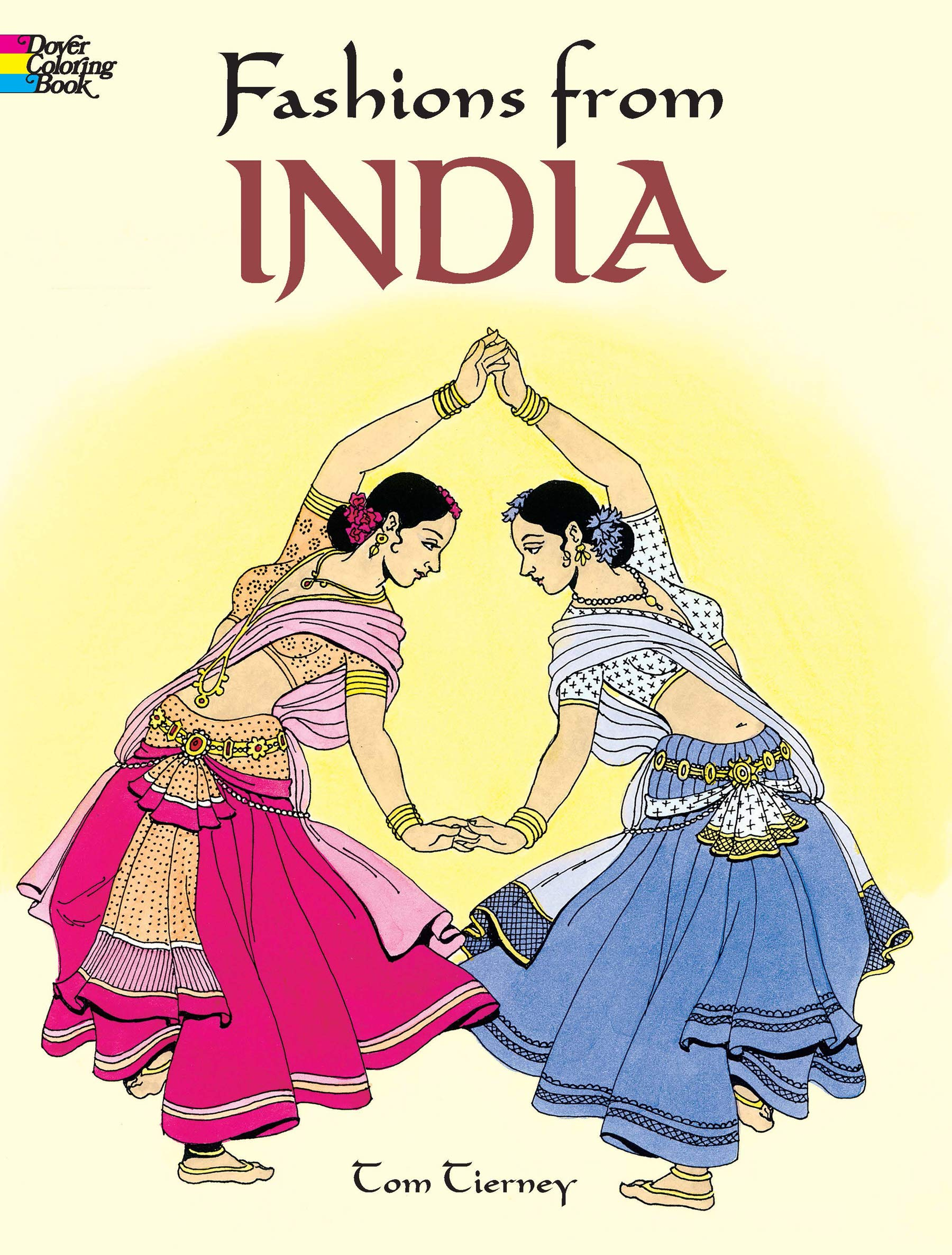 - Fashions From India (Dover Fashion Coloring Book): Tierney, Tom