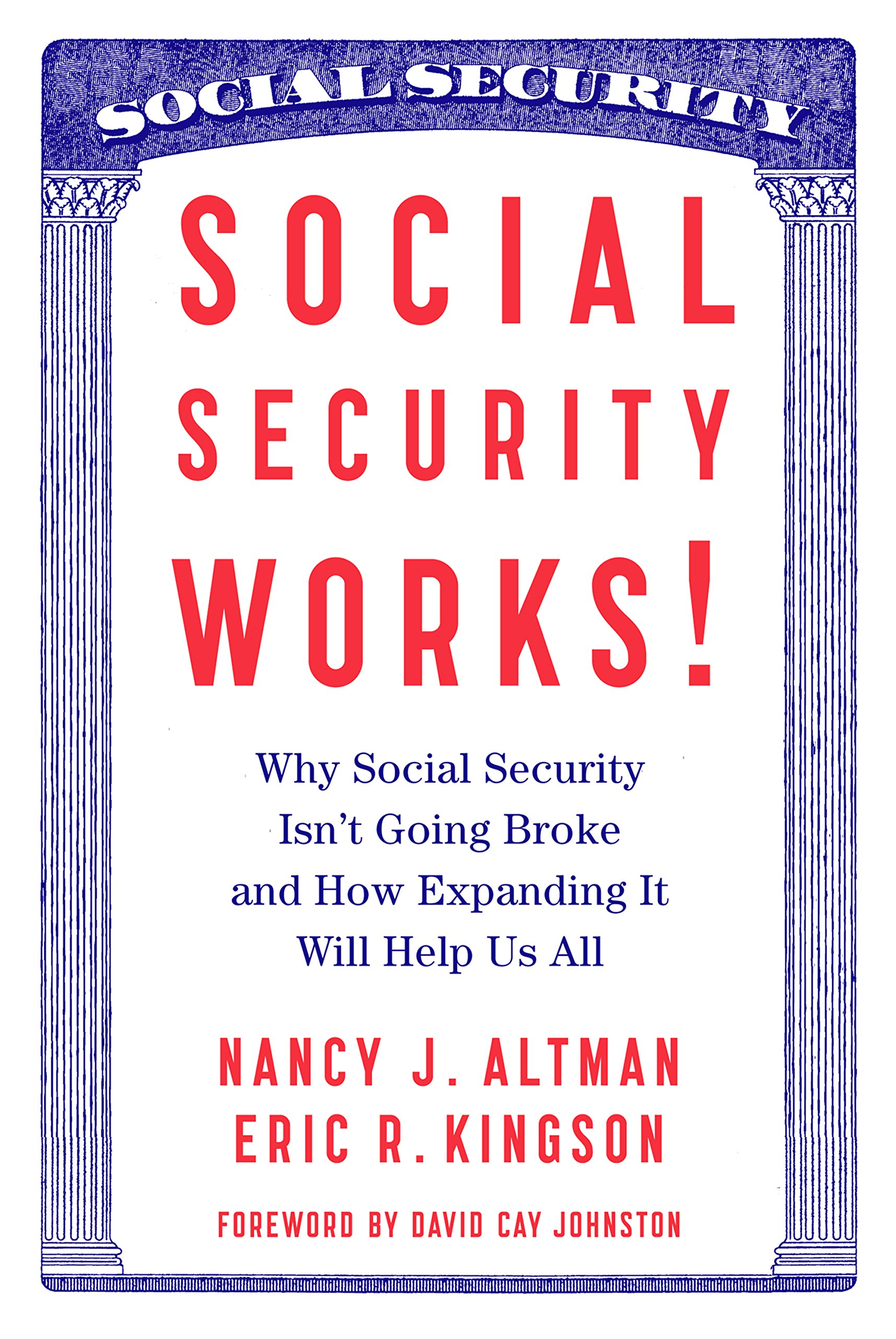Social Security Works!: Why Social Security Isnat Going Broke and How Expanding It Will Help Us All (Inglés) Tapa blanda – 21 ene 2015
