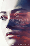 Ghost-ish: Lazarus (New Sentinels Book 5)
