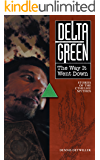 Delta Green: The Way It Went Down