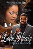 Love Heals: Lloyd and Madison (True Love Book 3)