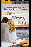 One Wrong Turn: A Novel