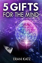 Five Gifts for the Mind: A Psychological Thriller Novel Kindle Edition