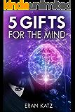 Five Gifts for the Mind: A Psychological Thriller Novel