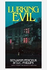 Lurking Evil Kindle Edition